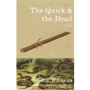 The Quick and the Dead by WILLIAMS, JOY, 9780375727641