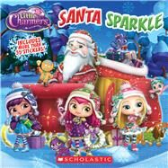 Santa Sparkle (Little Charmers: 8x8) by Simon, Jenne; Rusu, Meredith, 9781338097641