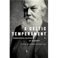 A Celtic Temperament by DAVIES, ROBERTSONSURRIDGE, JENNIFER, 9780771027642