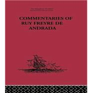 Commentaries of Ruy Freyre de Andrada by Boxer,C. R., 9781138867642