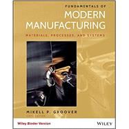 Fundamentals of Modern Manufacturing by Groover, Mikell P., 9781118987643