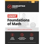 Gmat Foundations of Math by Manhattan Prep, 9781506207643