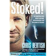 Stoked! by Bertish, Chris, 9781770227644