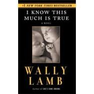 I Know This Much True by Lamb Wally, 9780061097645