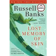 Lost Memory of Skin by Banks, Russell, 9780061857645