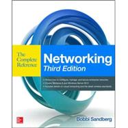 Networking The Complete Reference, Third Edition by Sandberg, Bobbi, 9780071827645