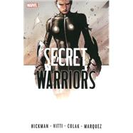 Secret Warriors by Hickman, Jonathan; Vitti, Alessandro; Colak, Mirko, 9780785197645
