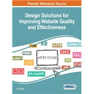 Design Solutions for Improving Website Quality and Effectiveness by Sreedhar, G., 9781466697645