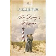 The Lady's Rescuer by Bliss, Lauralee, 9780373487646