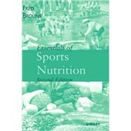 Essentials of Sports Nutrition by Unknown, 9780471497646
