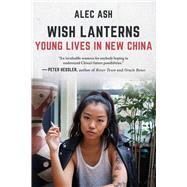 Wish Lanterns by Ash, Alec, 9781628727647
