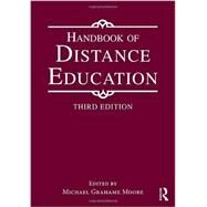 Handbook of Distance Education by Moore; Michael Grahame, 9780415897648