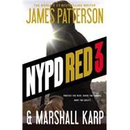 Nypd Red 3 by Patterson, James; Karp, Marshall, 9780316407649