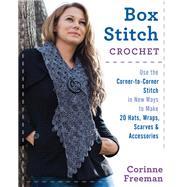 Box Stitch Crochet by Freeman, Corinne, 9780811717649