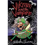 Vikram and the Vampire by Sharma, Natasha, 9789384757649