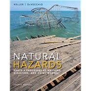 Natural Hazards Earth's Processes as Hazards, Disasters, and Catastrophes Plus Hazard City in MasteringGeology without Pearson eText -- Access Card Package by Keller, Edward A.; DeVecchio, Duane E., 9780133907650