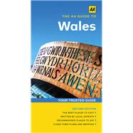 The Aa Guide to Wales by Automobile Association (Great Britain), 9780749577650
