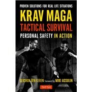 Krav Maga Tactical Survival by Keren, Gershon Ben; Assulin, Miki, 9780804847650