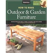 How to Make Outdoor & Garden Furniture by Johnson, Randy, 9781565237650