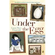 Under the Egg by Fitzgerald, Laura Marx, 9780142427651