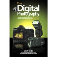 The Digital Photography Book, Part 3 by Kelby, Scott, 9780321617651