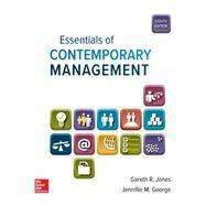 Essentials of Contemporary Management by Jones, Gareth; George, Jennifer, 9781259927652