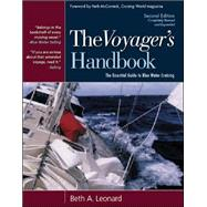 The Voyager's Handbook The Essential Guide to Blue Water Cruising by Leonard, Beth, 9780071437653