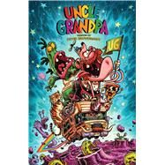 Uncle Grandpa by Browngardt, Peter (CRT), 9781608867653