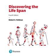 Discovering the Life Span by Feldman, Robert S., Ph.D., 9780134577654