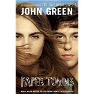 Paper Towns Movie Tie-In by Green, John, 9780147517654