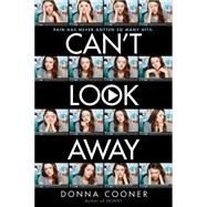 Can't Look Away by Cooner, Donna, 9780545427654