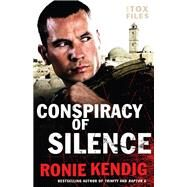 Conspiracy of Silence by Kendig, Ronie, 9780764217654