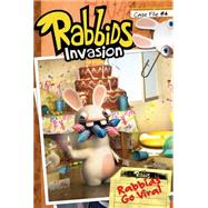 Case File #4 Rabbids Go Viral by Lewman, David; Spaziante, Patrick, 9781481427654