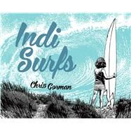 Indi Surfs by Gorman, Chris, 9781576877654
