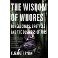 Wisdom Of Whores Pa by Pisani,Elizabeth, 9780393337655