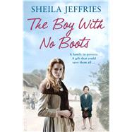 The Boy With No Boots by Jeffries, Sheila, 9781471137655