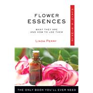 Flower Essences, Plain & Simple by Perry, Linda, 9781571747655