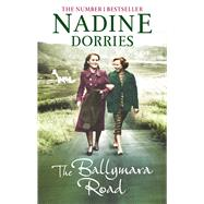 The Ballymara Road by Dorries, Nadine, 9781781857656
