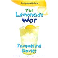 The Lemonade War by Davies, Jacqueline, 9780547237657
