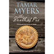 The Death of Pie by Myers, Tamar, 9780727897657