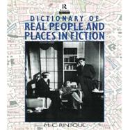 Dictionary of Real People and Places in Fiction by Rintoul,M.C., 9780415867658