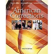 American Corrections by Clear, Todd R.; Reisig, Michael D.; Cole, George F., 9781337557658