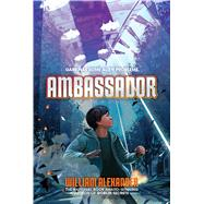 Ambassador by Alexander, William, 9781442497658