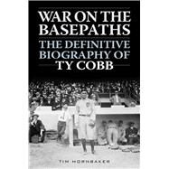War on the Basepaths by Hornbaker, Tim, 9781613217658