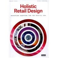 Holistic Retail Design by Teufel, Philipp; Zimmermann, Rainer, 9789491727658