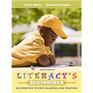 Literacy's Beginnings Supporting Young Readers and Writers by McGee, Lea M.; Richgels, Donald J., 9780132617659