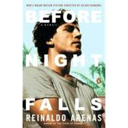 Before Night Falls : A Memoir by Arenas, Reinaldo (Author); Koch, Dolores M. (Translator), 9780140157659