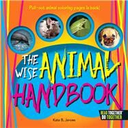 The Wise Animal Handbook by Jerome, Kate B., 9780738527659
