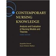 Contemporary Nursing Knowledge: Analysis and Evaluation of Nursing Models and Theories by Fawcett, Jacqueline, 9780803627659