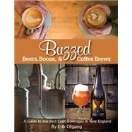 Buzzed by Ofgang, Erik, 9781939017659